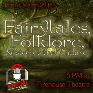 Writing Show: fairytales, folklore and stories that endure