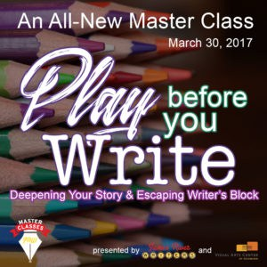 Pre-writing and Playing Before you Write Master Class